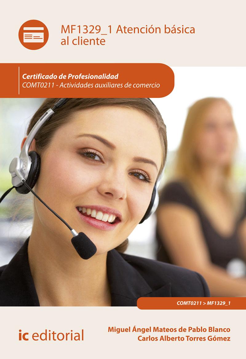 Atención básica al cliente. COMT0211 - Actividades auxiliares de comercio (Nuevo)