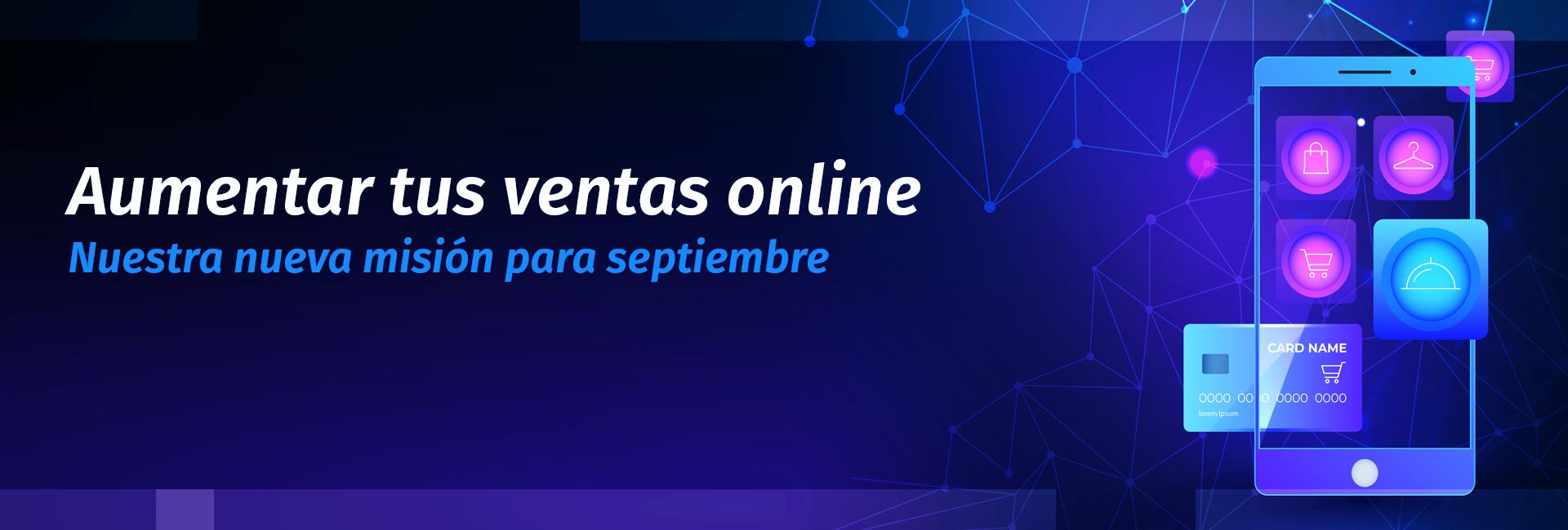 Aumentar tus ventas en eLearning. Nuestra nueva misión para septiembre